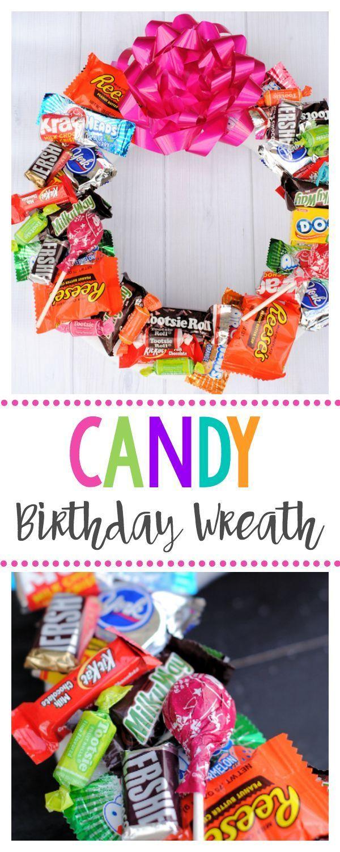 Candy Wreath For Birthdays A Fun Birthday Gift Kids Or Friends