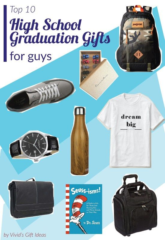 High School Graduation Gifts for Guys. 10 cool and great ideas!