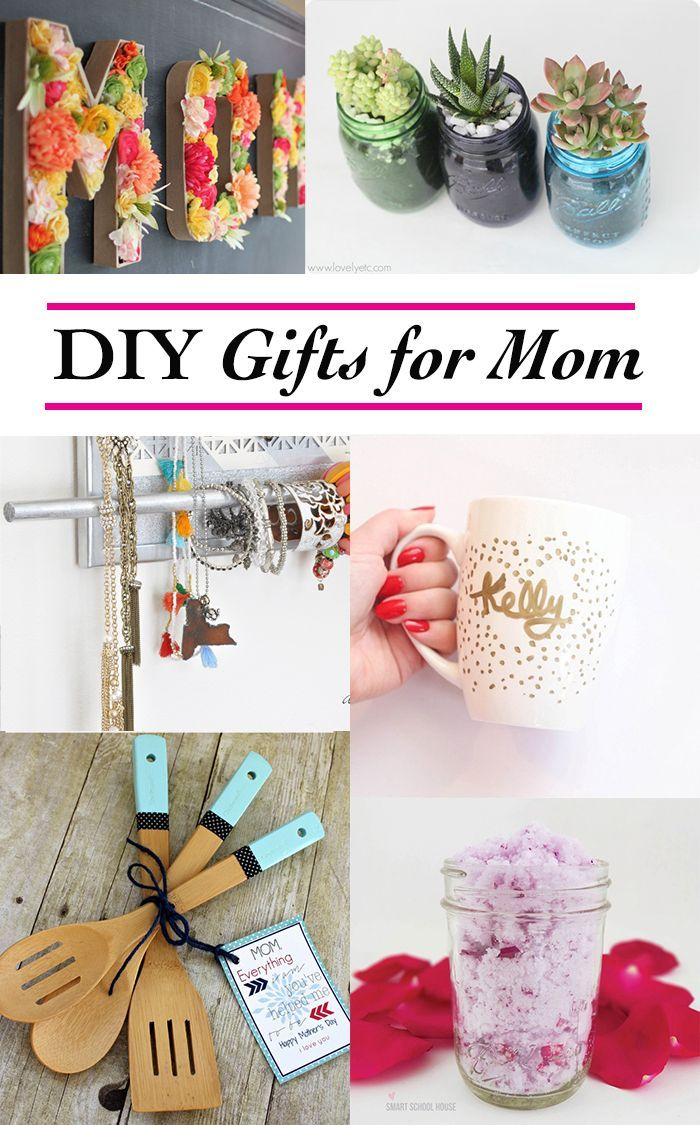 Diy Birthday Gift Ideas For Mom From Daughter