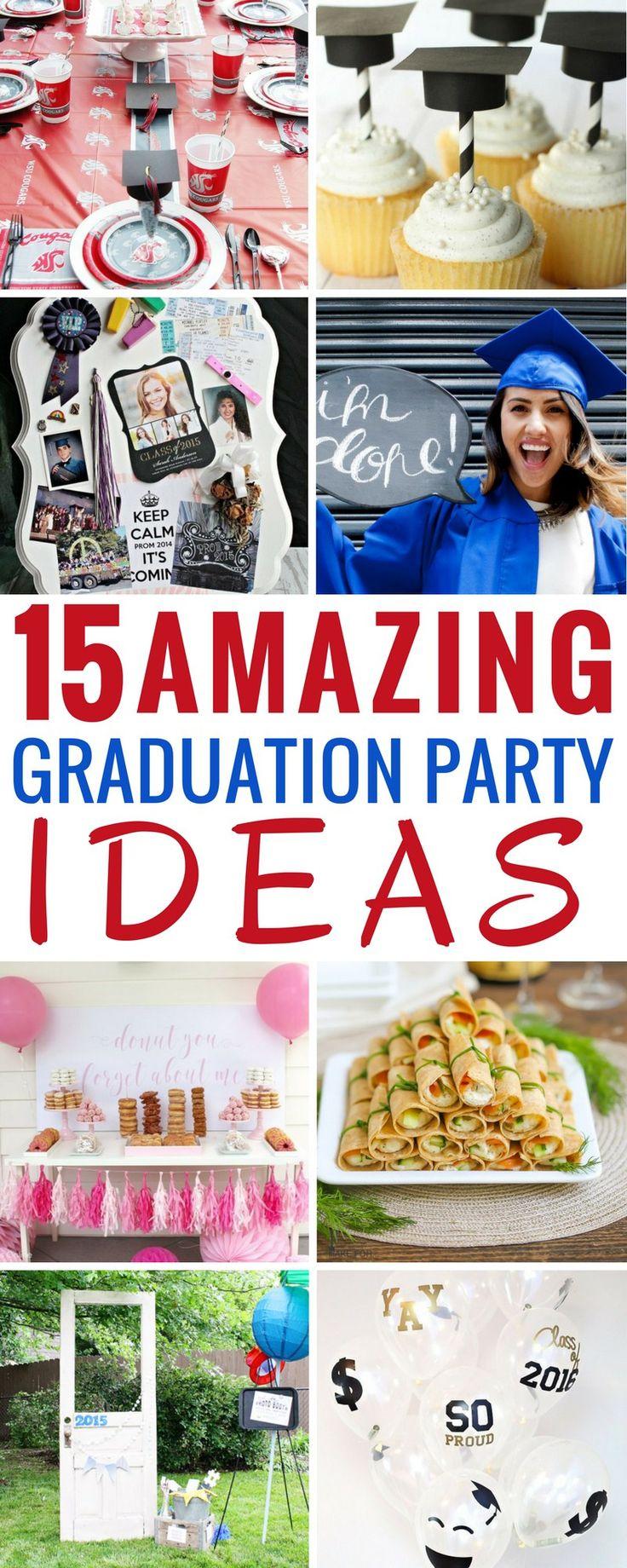 15 Graduation Party Ideas You Wish Your Parents Tried