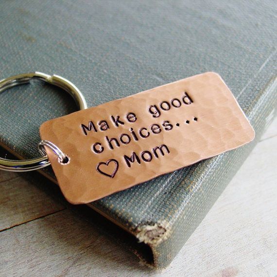Make Good Choices Keychain, Gift from Mom and Dad, Custom Hand Stamped Copper, S...