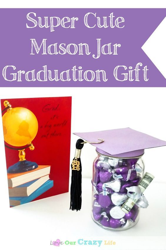 Graduation Gifts Super Cute And Easy Mason Jar Graduation Gift Giftsmaps Com Leading Gifts Ideas Unique Gifts Inspiration Magazine