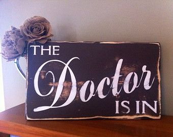 Doctor S Office Sign The Is In Desk Plaque Gift Cal Stud Graduation Gifts