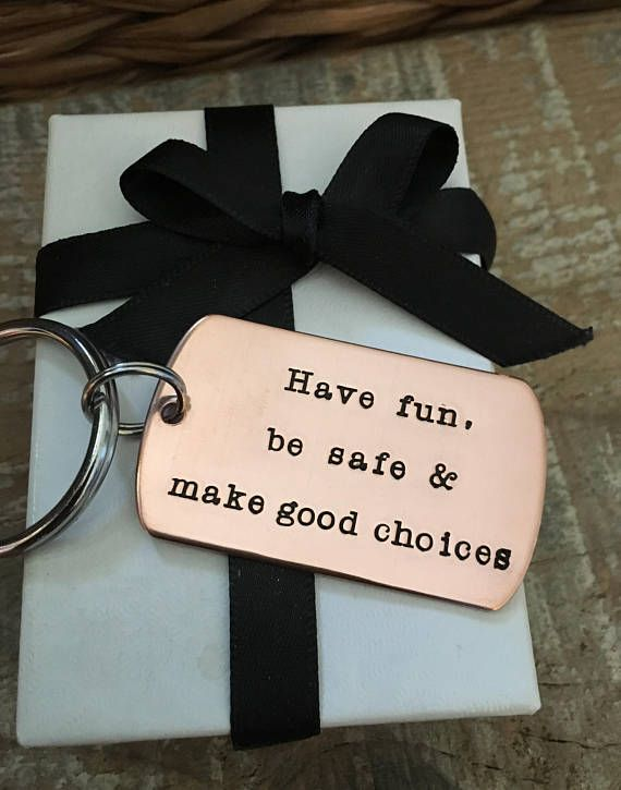 Graduation Key Chain, New Driver KeyChain, Have Fun, Be Safe, Make Good Choices,...