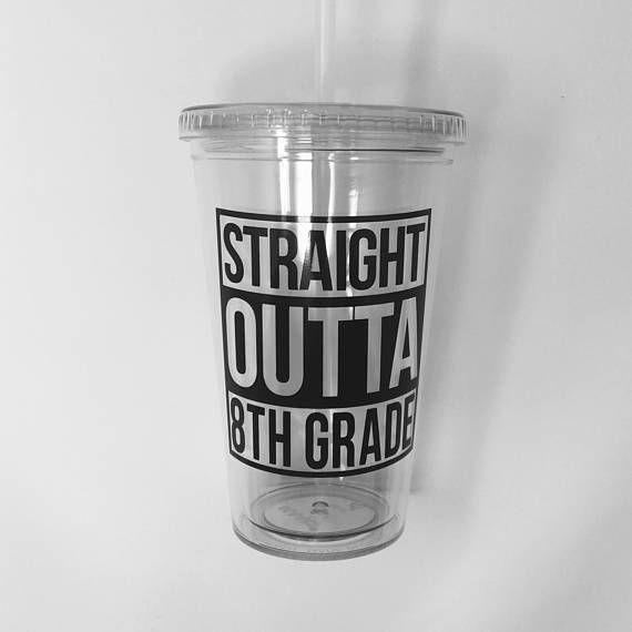 Straight Outta 8th Grade Tumbler- 8th grade graduation gifts for girls #graduati...