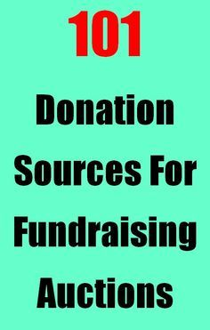 101 Fundraising Auction Donation Sources - Fundraiser Help