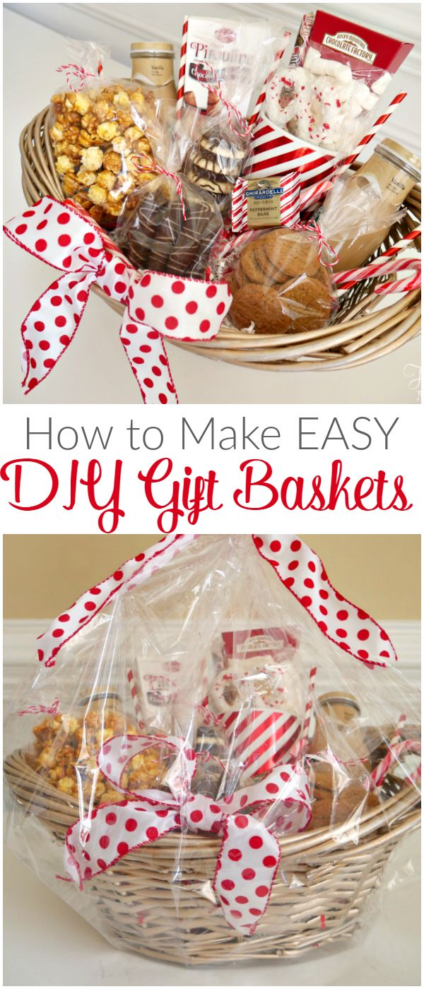 How to Make Easy DIY Gift Baskets - perfect for the holidays for hostess gifts a...