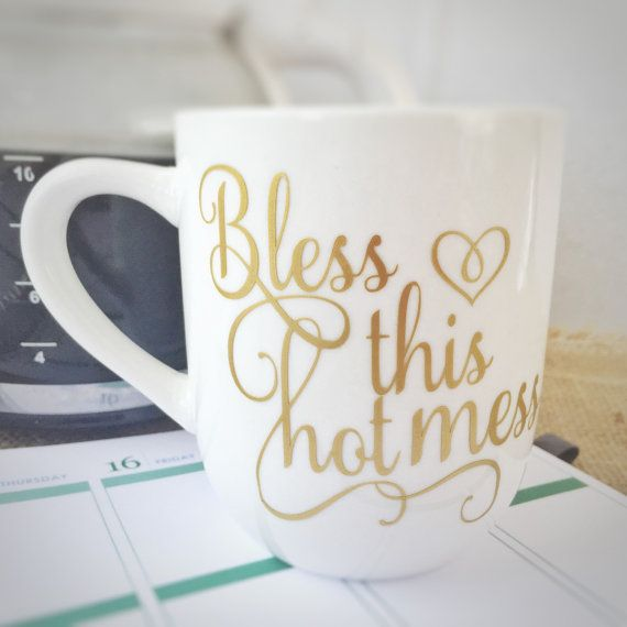 Bless this hot mess coffee mug  cute coffee by BeStillAndKnowSigns