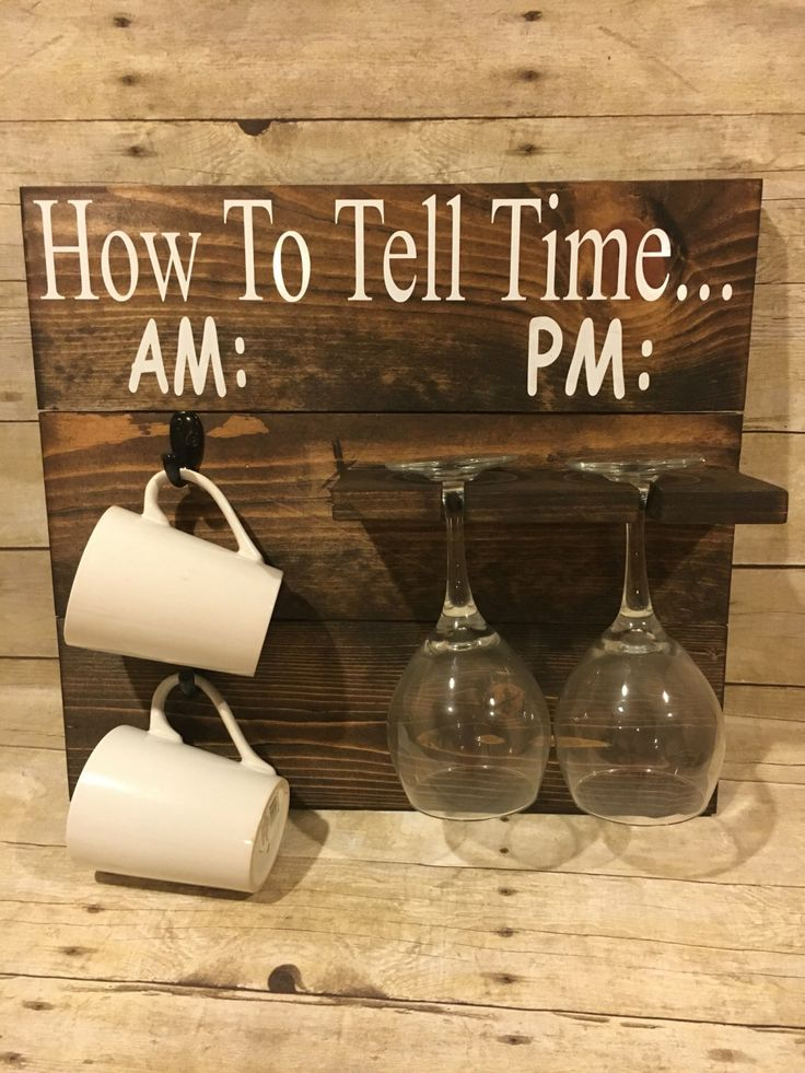 How To Tell Time, How To Tell time Coffee/Wine Glass Holder, AM PM Sign, Funny W...