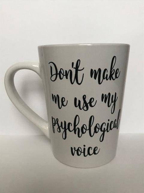 Psychological Voice Mug   Cute Psychology Mugs   Psych Coffee Cups   School Psyc...