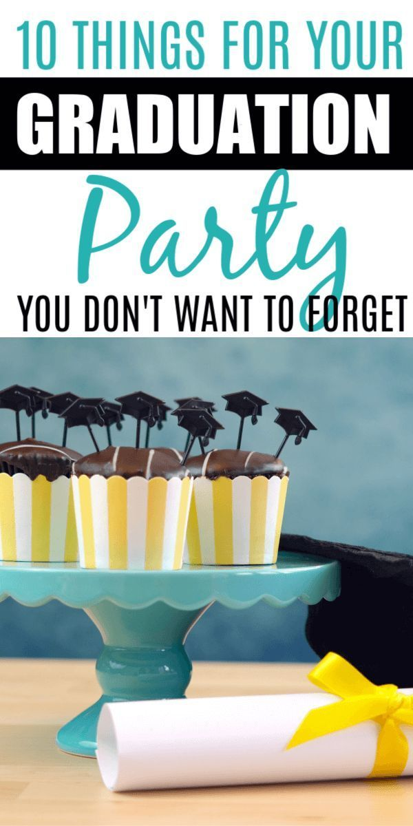 Best Graduation Party Ideas: 10 Things Not to Forget